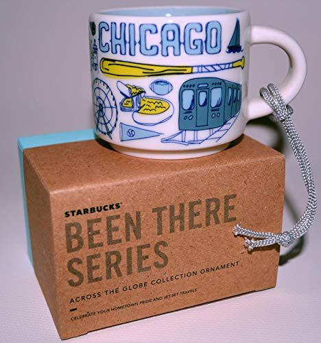 Starbucks CHICAGO been there series Across the Globe collection ORNAMENT
