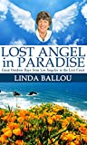 Search : Lost Angel in Paradise: Outdoor Days from L.A. to the Lost Coast of California (Lost Angel Adventures)