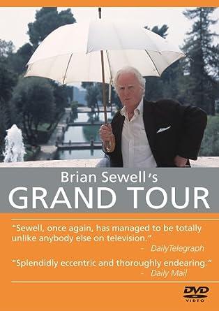 Brian Sewells Grand Tour