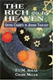 The Rich Go to Heaven, Eli M. Shear and Chaim Miller, 076575990X