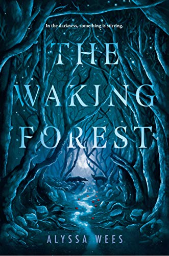 (The Waking Forest)