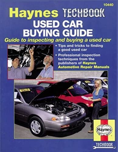 used car buyer s guide haynes repair manuals haynes rh amazon com Haynes Repair Manuals Online Haynes Repair Manuals PDF