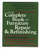 The Complete Book of Furniture Repair and Refinishing 9780684168395