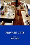 Private Jets, Mark Ross, 1469957434
