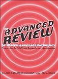 An Advanced Review of Speech-language Pathology : Preparation for NESPA and Comprehensive Examination, Hegde, M. N. and Roseberry-McKibbin, Celeste, 0890798214