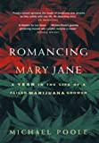 Romancing Mary Jane, Michael Poole and M. Poole, 1550547496