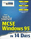 Teach Yourself MCSE Windows 95 in 14 Days, Marcus Barton, 0672311836