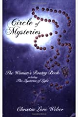 Circle of Mysteries: The Woman's Rosary Book Including the Mysteries of Light