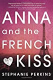 download ebook anna and the french kiss by stephanie perkins (2010-12-02) pdf epub