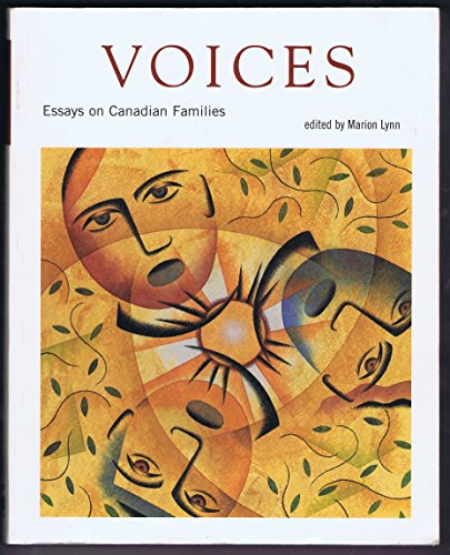 Essays on Canadian Families: Voices - Diverse Family Forms; Race and Ethnicity; Religion and Economics