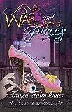 walking dead season 3 episode 2 - War and Pieces: Season 3, Episode 2 (Frayed Fairy Tales Book 8)