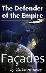 Defender of the Empire: Facades (English Edition)