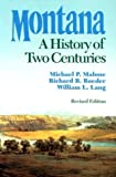 Montana: A History of Two Centuries