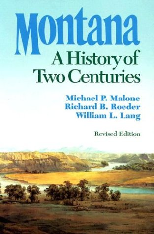 Montana: A History of Two (Party America Cheyenne)