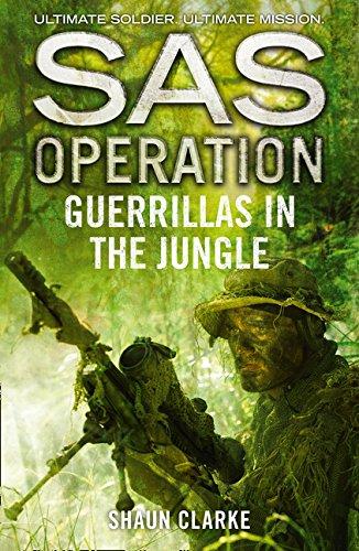Guerrillas in the Jungle (SAS - Sas Jungle