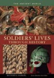 Soldiers' Lives Through History, Richard A. Gabriel, 0313333483