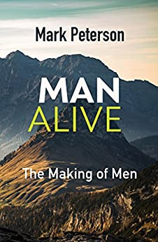 Download for free ManAlive: The Making of Men