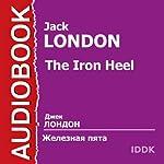 Zheleznaja pjata [The Iron Heel] | Jack London