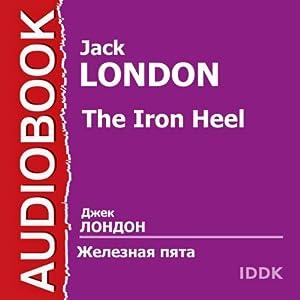 Zheleznaja pjata [The Iron Heel] Audiobook
