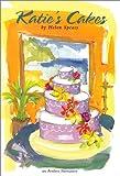 Katie's Cakes, Helen Spears, 080349503X