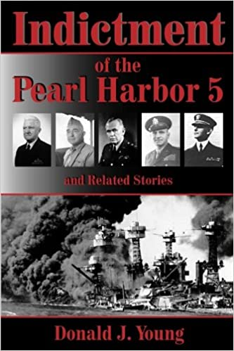 Book Indictment of the Pearl Harbor Five and Related Stories: This book will for the first time rightfully place the blame for Pearl Harbors unpreparedness on the heads of the Navy and War Departments.