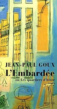 L'Embardée ou Les quartiers d'hiver par Jean-Paul Goux