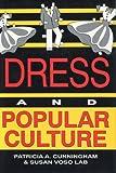 Dress and Popular Culture, , 0879725079