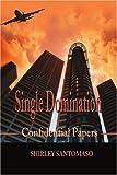 Single Domination, Shirley Santomaso, 0595184154