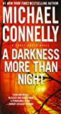 Book cover from A Darkness More Than Night (A Harry Bosch Novel (7)) by Michael Connelly