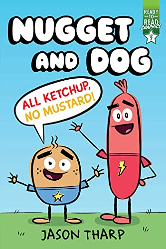 Book Cover: All Ketchup, No Mustard!: Ready-to-Read Graphics Level 2