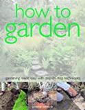 How to Garden, Jonathan Edwards, 1844761258