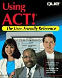 Using ACT!, Que Development Group Staff and Lori Jaworski, 0789702541