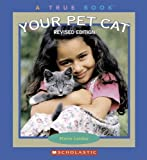 Your Pet Cat, Elaine Landau, 0531167666