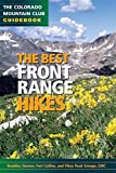 The Best Front Range Hikes (Colorado Mountain Club Guidebooks) (The Colorado Mountain Club GuideBook)