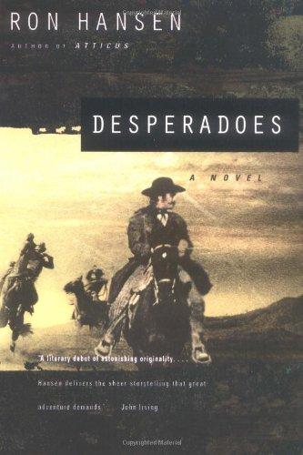 Desperadoes [Ron Hansen] (Tapa Blanda)