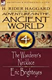 Adventures in the Ancient World, H. Rider Haggard, 184677991X