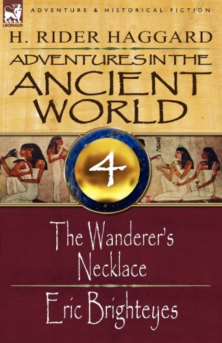 Adventures in the Ancient World: 4-The Wanderer's Necklace & Eric - Com Brighteyes