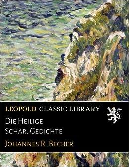 Die Heilige Schar Gedichte German Edition Johannes R