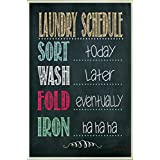 LAUNDRY SCHEDULE - NEW 9X6 HIGH QUALITY HARDBOARD SIGN PLAQUE - THIS NOVELTY SIGN SHOULD BE USED INDOORS. ALL OF OUR SIGNS ARE HAND MADE TO ENSURE THE HIGHEST QUALITY! OUR SIGNS MAKE EXCELLENT GIFTS!