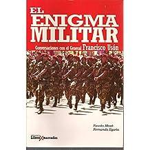 El Enigma Militar De Maso & Egana