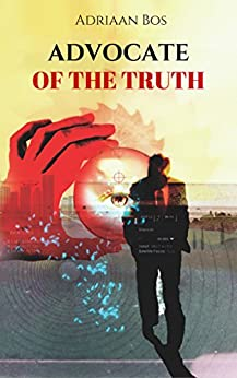 Advocate of the truth by [Bos, Adriaan]