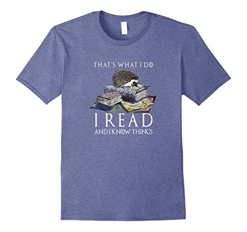 Mens Hedgehog Shirt: That's What I Do I Read And I Know Things 3XL Heather (Mens Hedgehog)