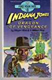 Indiana Jones and the Dragon of Vengeance (Find Your Fate, No 8)