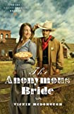 The Anonymous Bride by Vickie McDonough front cover