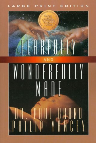Fearfully and Wonderfully Made (Walker Large Print Books)
