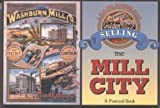 Selling the Mill City, Lee Radzak and Minnesota Historical Society Staff, 0873514602