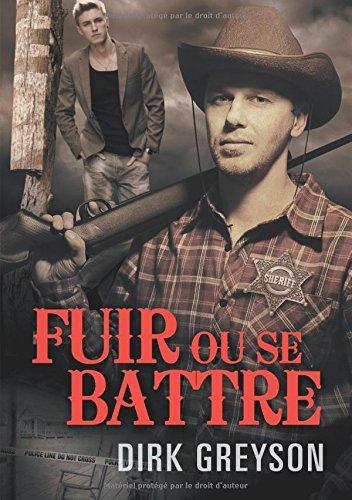 Fuir Ou Se Battre  [Greyson, Dirk] (Tapa Blanda)
