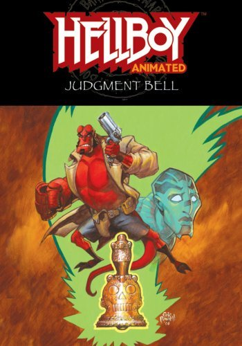 (Hellboy Animated, Vol. 2: The Judgment Bell (v. 2))