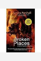 [ [ [ Broken Places: A Rachel Goddard Mystery (Rachel Goddard Mysteries (Paperback)) - Large Print - IPS [ BROKEN PLACES: A RACHEL GODDARD MYSTERY (RACHEL GODDARD MYSTERIES (PAPERBACK)) - LARGE PRINT - IPS ] By Parshall, Sandra ( Author )Feb-01-2010 Paperback Paperback