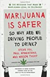 img - for Marijuana is Safer: So Why Are We Driving People to Drink? 2nd Edition by Steve Fox (2013-08-07) book / textbook / text book